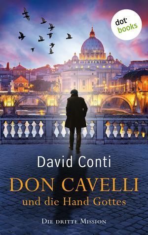 Don Cavelli und die Hand Gottes: Die dritte Mission