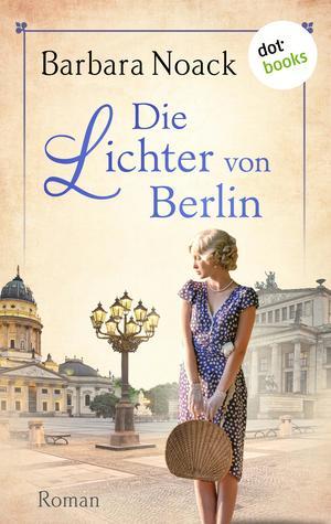 Die Lichter von Berlin