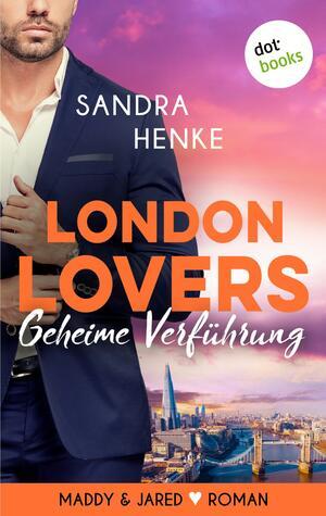 LONDON LOVERS - Geheime Verführung