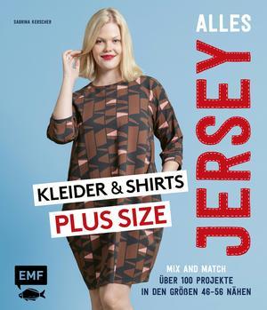 Alles Jersey - Kleider und Shirts Plus Size - Mix and Match: Schnittteile kombinieren