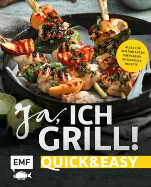 Ja, ich grill! - Quick and easy