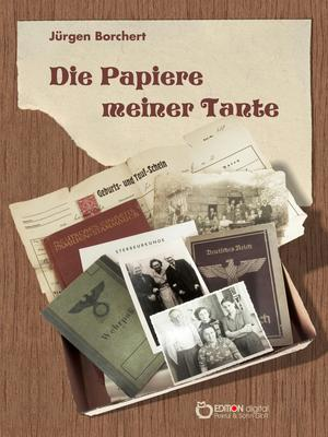 Die Papiere meiner Tante