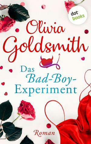 Das Bad-Boy Experiment