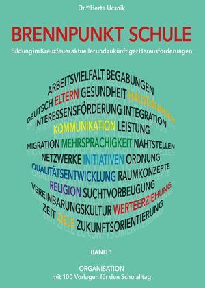 BRENNPUNKT SCHULE - Band 1 ORGANISATION