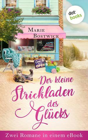 Der kleine Strickladen des Glücks: Zwei Romane in einem eBook