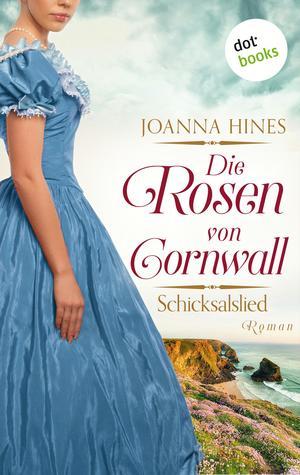 Die Rosen von Cornwall - Band 2: Schicksalslied