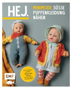 Hej. Minimode - Süße Puppenkleidung nähen