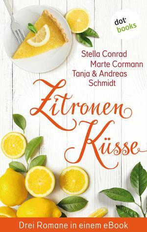 Zitronenküsse - Drei Romane in einem eBook