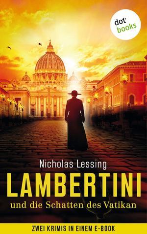 Lambertini und die Schatten des Vatikans