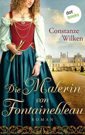 Die Malerin von Fontainebleau
