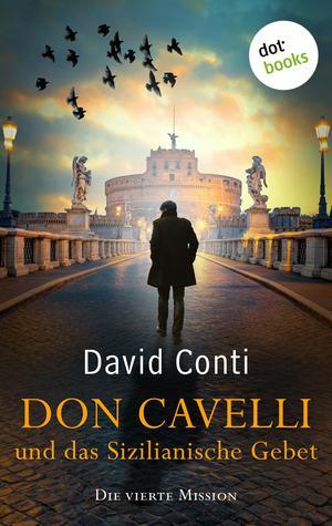 Don Cavelli und das Sizilianische Gebet: Die vierte Mission