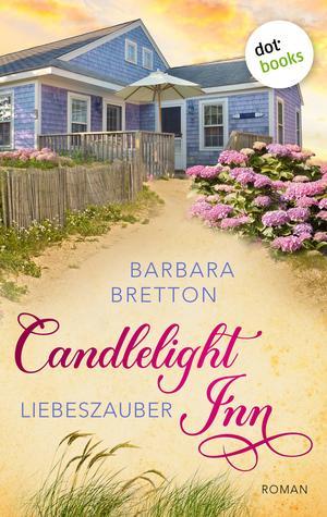 Candlelight Inn - Band 1: Liebeszauber