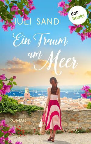 Die Träumerin von Saint-Tropez
