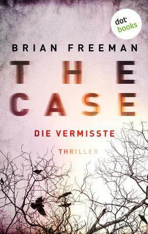 THE CASE - Die Vermisste - Ein Fall für Detective Stride 1