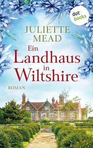 Ein Landhaus in Wiltshire