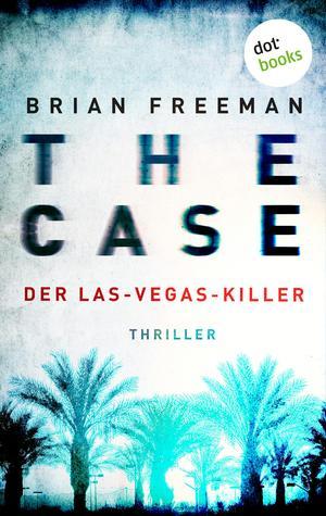 THE CASE - Der Las-Vegas-Killer - Ein Fall für Detective Stride 2