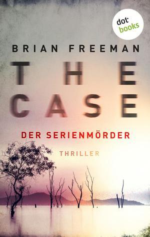 THE CASE - Der Serienmörder - Ein Fall für Detective Stride 3