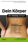 Vergrößerte Darstellung Cover: Dein Körper - Das Missing Manual. Externe Website (neues Fenster)