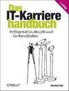 Vergrößerte Darstellung Cover: Das IT-Karrierehandbuch. Externe Website (neues Fenster)