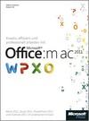 Kreativ, effizient und professionell arbeiten mit Microsoft Office:mac 2011