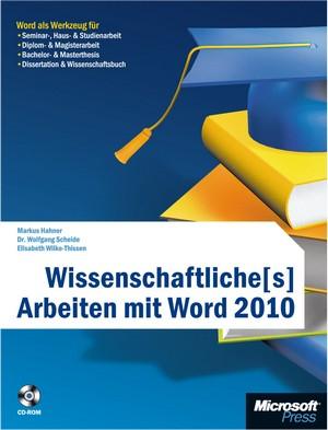 Wissenschaftliche(s) Arbeiten mit Word 2010