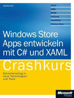 Windows Store Apps entwickeln mit C# und XAML
