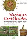 Workshop Korbflechten