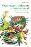 Vegane Köstlichkeiten - international