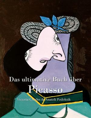 Das ultimative Buch über Picasso