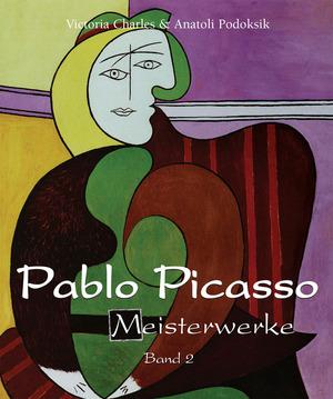 Pablo Picasso - Meisterwerke - Band 2