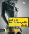 Vergrößerte Darstellung Cover: Akt- und Porträtfotografie. Externe Website (neues Fenster)