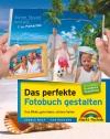 Das perfekte Fotobuch gestalten