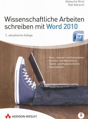 Wissenschaftliche Arbeiten schreiben mit Word 2010