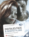 Digitales Face- und Bodystyling