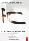 Adobe Flash Catalyst CS5 - Classroom in a Book