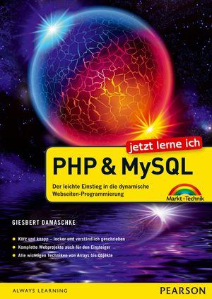 Jetzt lerne ich PHP und MySQL