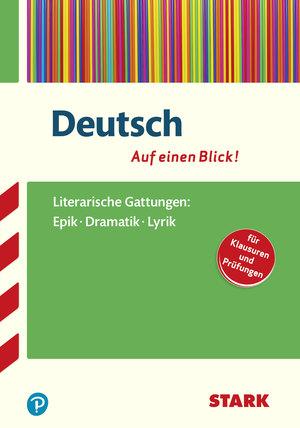 Literarische Gattungen: Epik, Dramatik, Lyrik