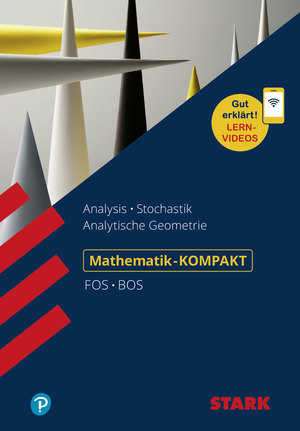 Analysis, Stochastik, Analytische Geometrie