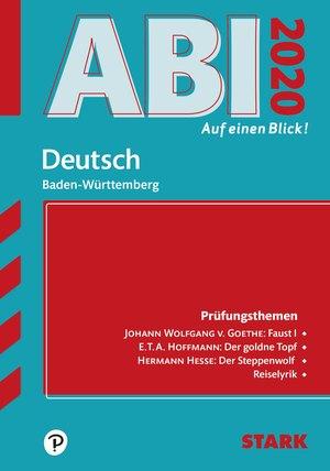 Abi auf einen Blick! - Deutsch Baden-Württemberg 2020