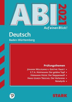 Abi auf einen Blick! - Deutsch Baden-Württemberg 2021
