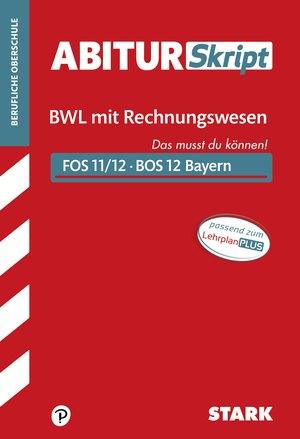Betriebswirtschaftslehre mit Rechnungswesen Bayern