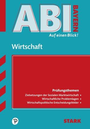 Abi auf einen Blick! - Wirtschaft/Recht Bayern