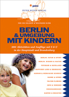 Berlin & Umgebung mit Kindern