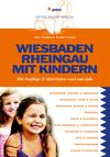 Wiesbaden, Rheingau mit Kindern