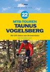 22 MTB-Touren Taunus - Vogelsberg