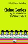 Vergrößerte Darstellung Cover: Kleine Genies. Externe Website (neues Fenster)
