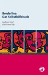 Vergrößerte Darstellung Cover: Borderline - Das Selbsthilfebuch. Externe Website (neues Fenster)