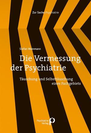 ¬Die¬ Vermessung der Psychiatrie