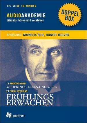 Wedekind - Leben und Werk / Frühlings Erwachen