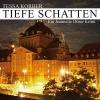 Vergrößerte Darstellung Cover: Tiefe Schatten. Externe Website (neues Fenster)